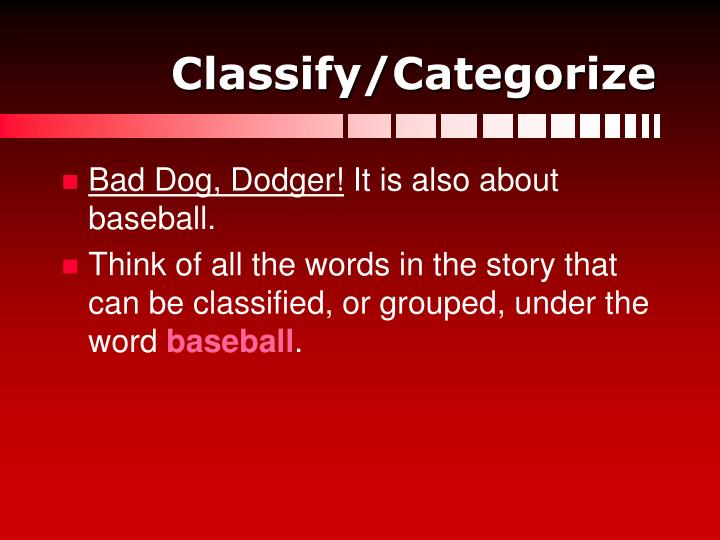Classify/Categorize