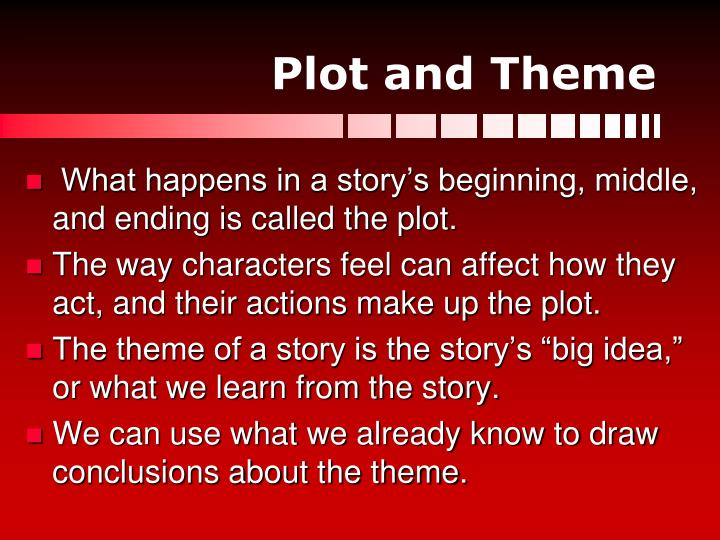 Plot and Theme
