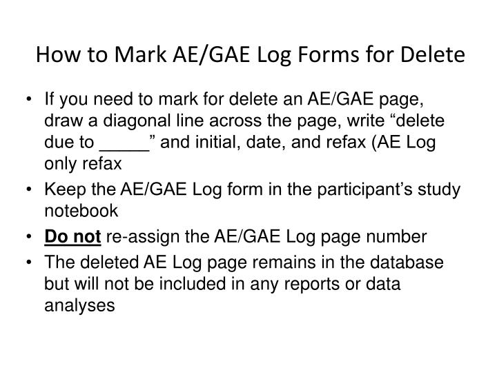 How to Mark AE/GAE Log Forms for Delete