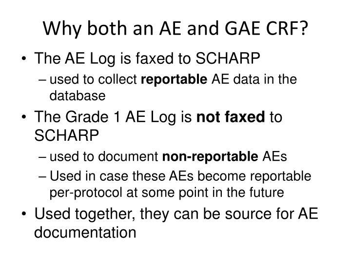 Why both an AE and GAE CRF?