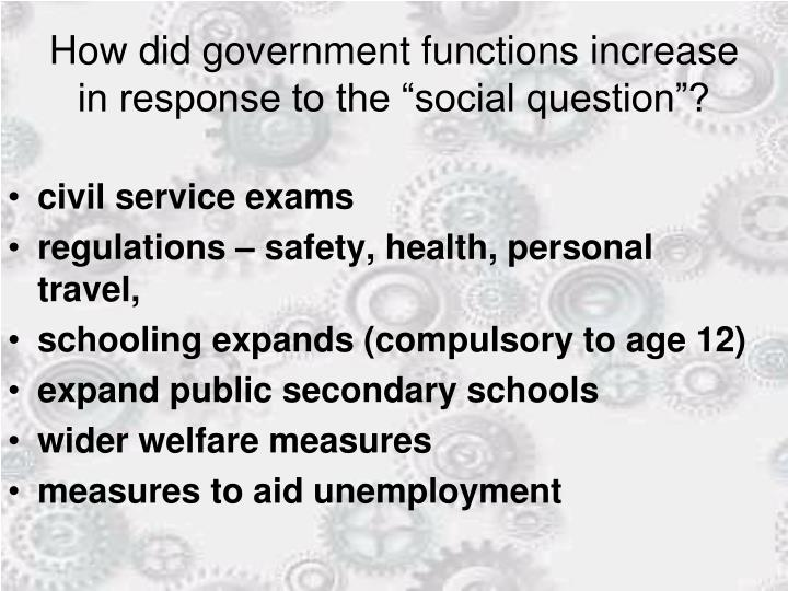 """How did government functions increase in response to the """"social question""""?"""