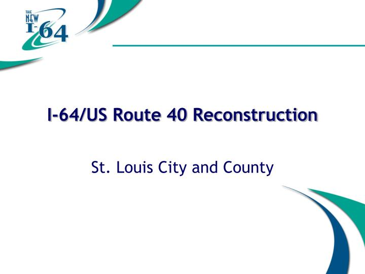 I-64/US Route 40 Reconstruction