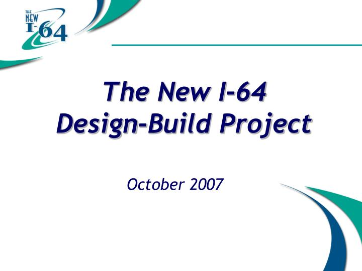 The new i 64 design build project