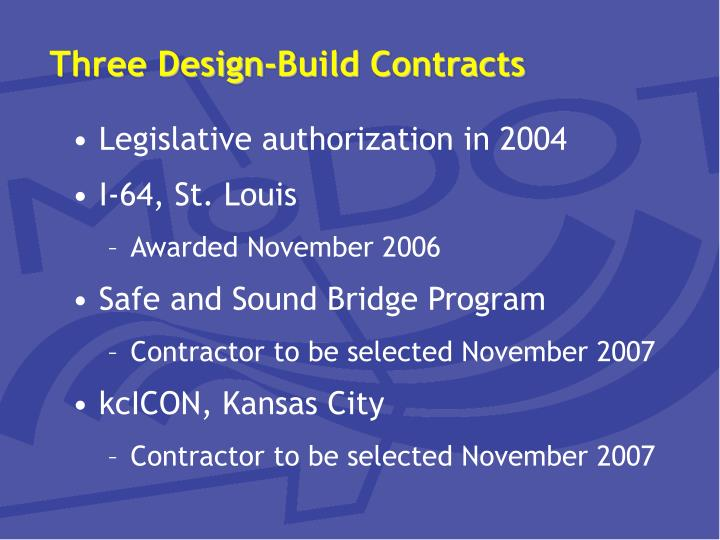 Three design build contracts