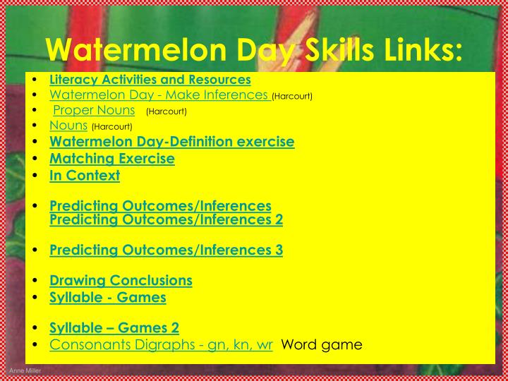 Watermelon Day Skills Links: