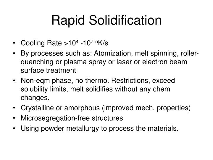 Rapid Solidification