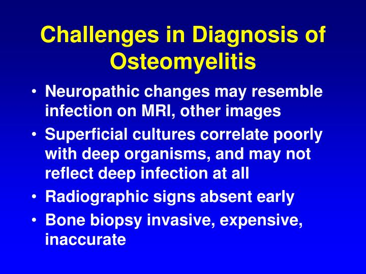 Challenges in Diagnosis of Osteomyelitis