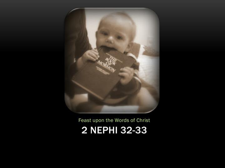 2 Nephi 32-33