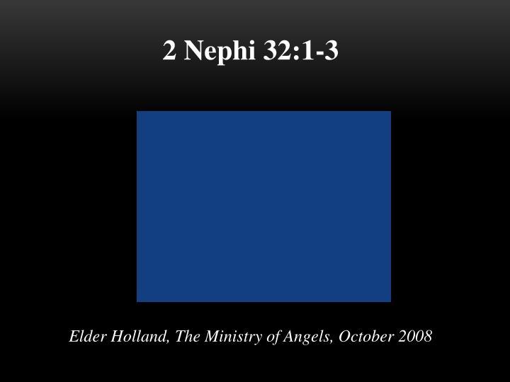 2 Nephi 32:1-3