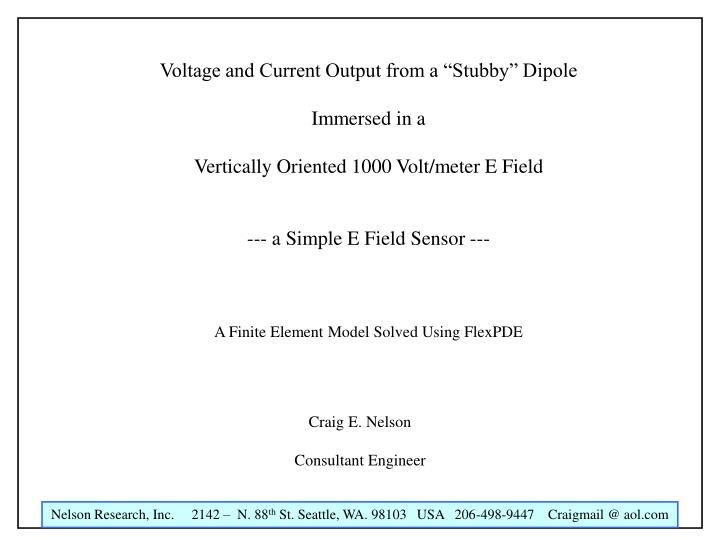 """Voltage and Current Output from a """"Stubby"""" Dipole"""