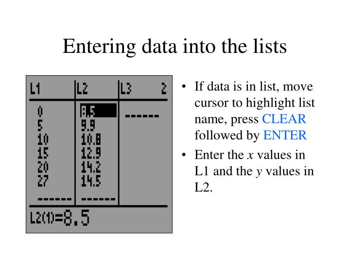 Entering data into the lists