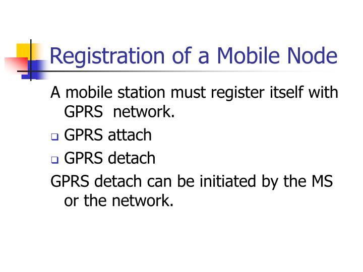 Registration of a Mobile Node