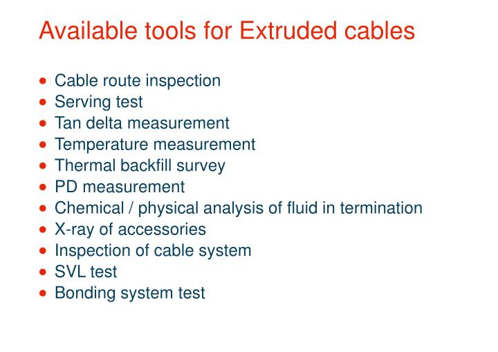 Available tools for Extruded cables