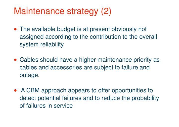 Maintenance strategy (2)