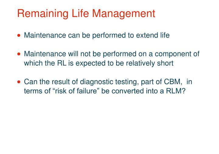 Remaining Life Management