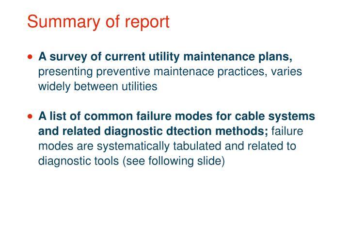 Summary of report