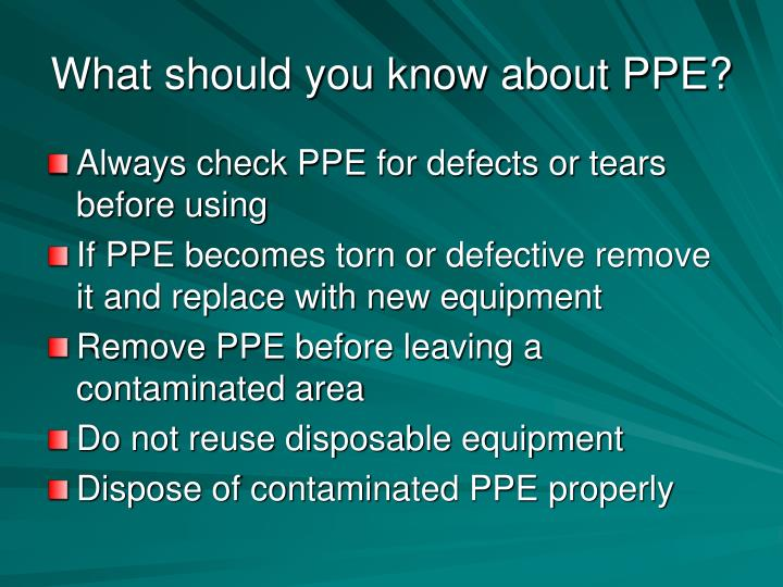 What should you know about PPE?