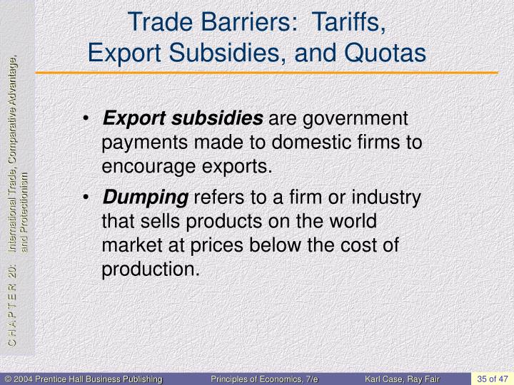 Trade Barriers:  Tariffs,