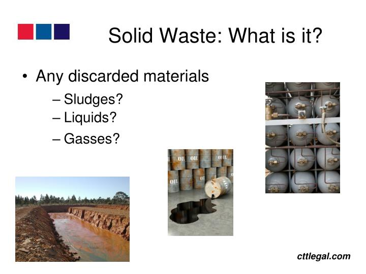 Solid Waste: What is it?