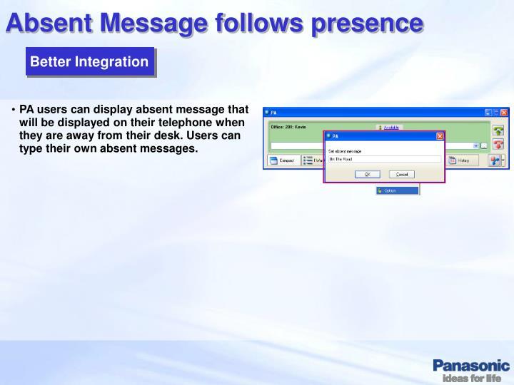 Absent Message follows presence