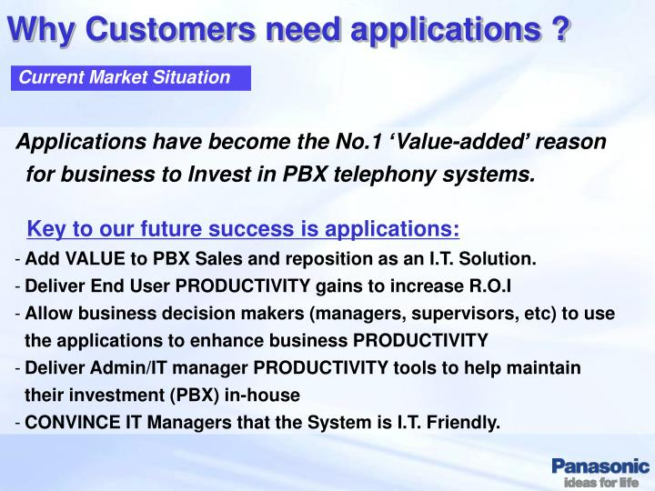 Why Customers need applications ?