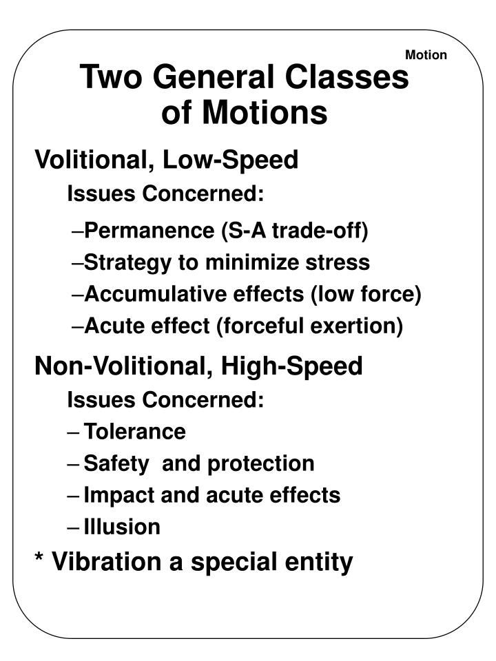 Two general classes of motions