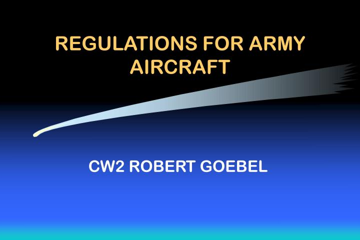 Regulations for army aircraft