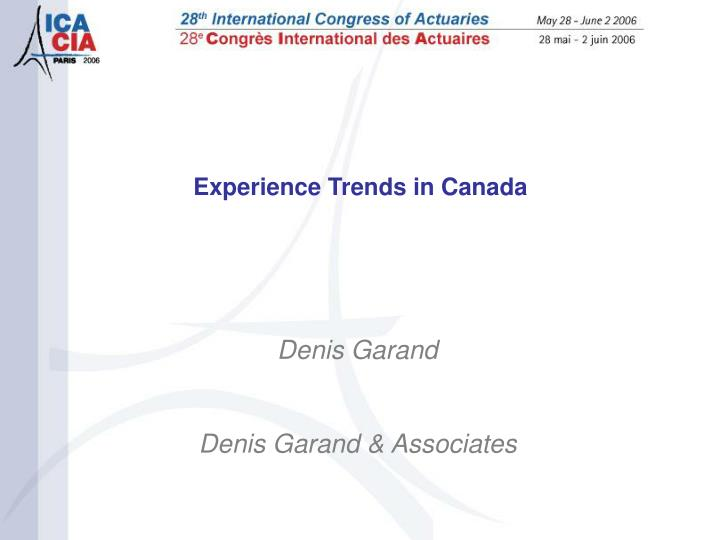Experience Trends in Canada