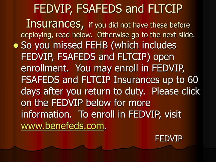 FEDVIP, FSAFEDS and FLTCIP Insurances