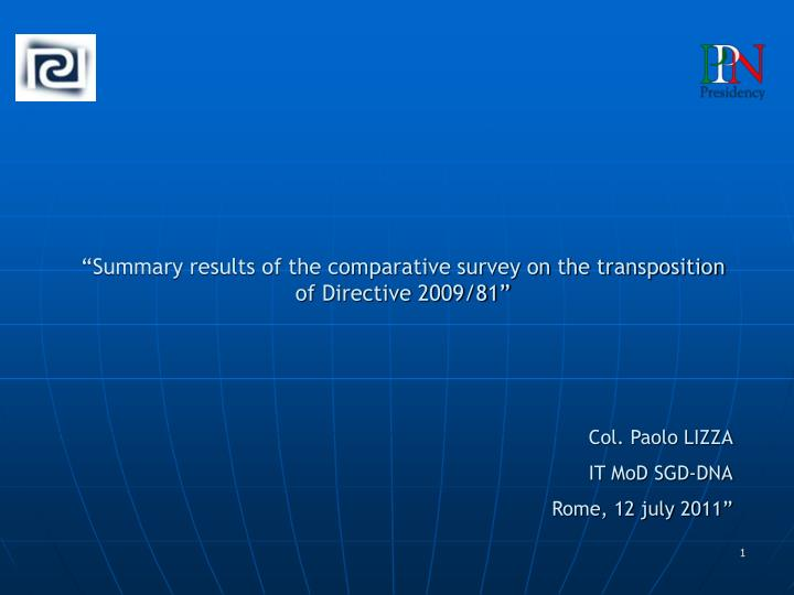 """""""Summary results of the comparative survey on the transposition of Directive 2009/81"""""""