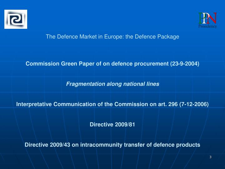 The Defence Market in Europe: the Defence Package