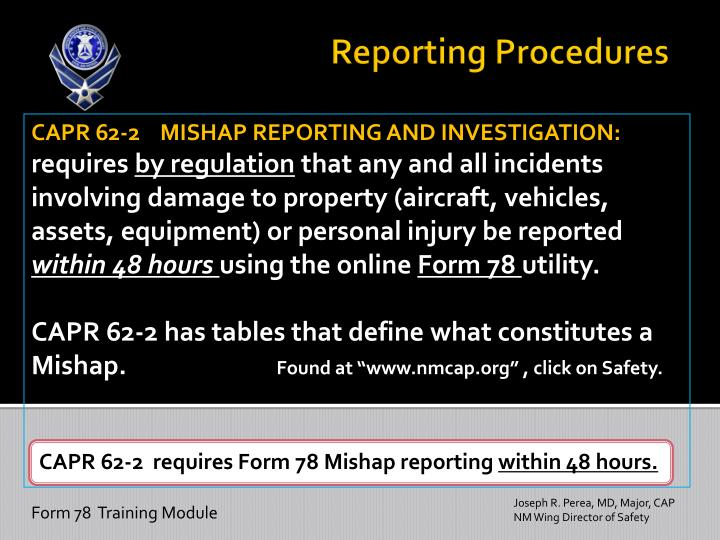 CAPR 62-2    MISHAP REPORTING AND INVESTIGATION: