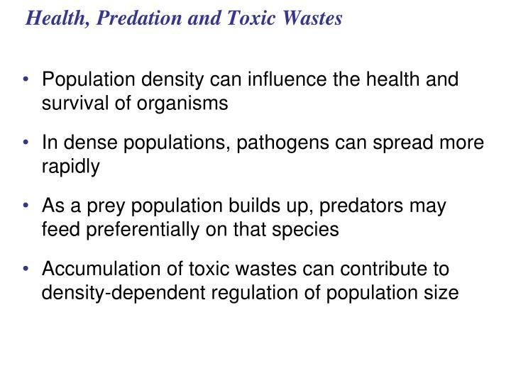 Health, Predation and Toxic Wastes