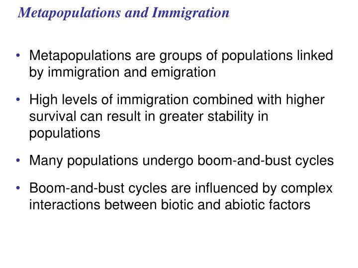 Metapopulations and Immigration