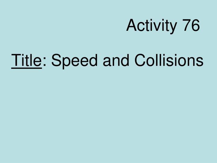 Activity 76