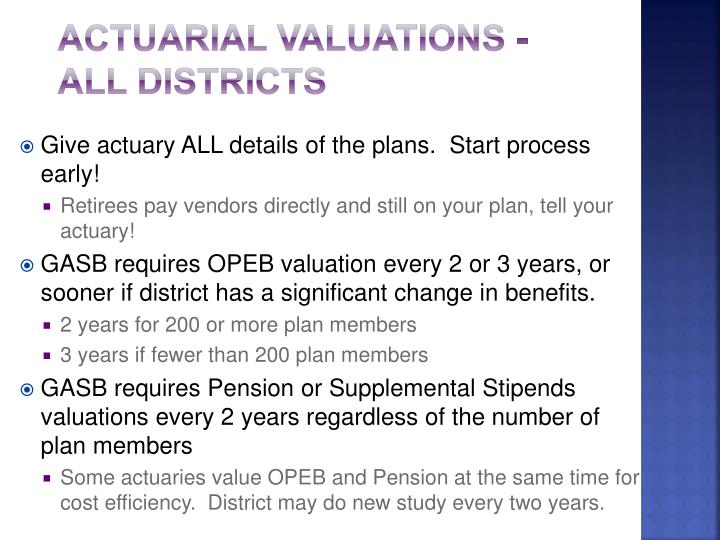 Actuarial Valuations - All districts