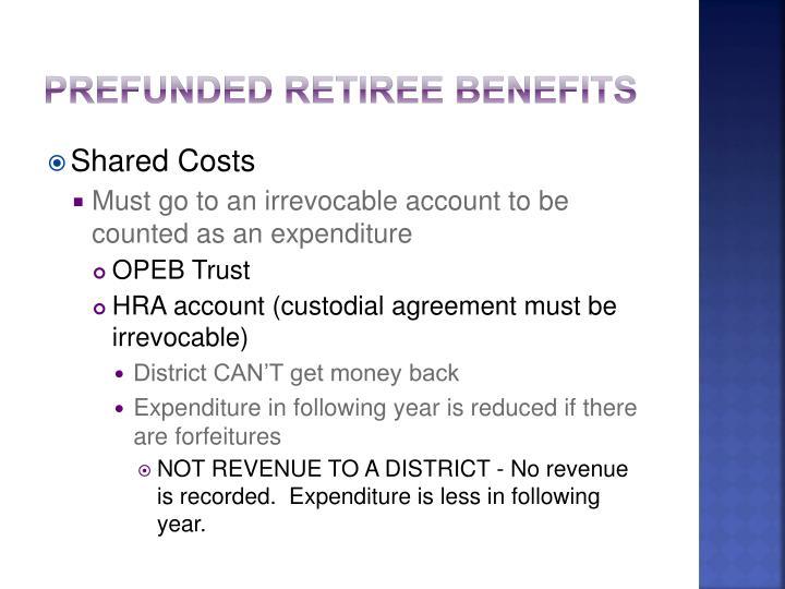 Prefunded Retiree Benefits