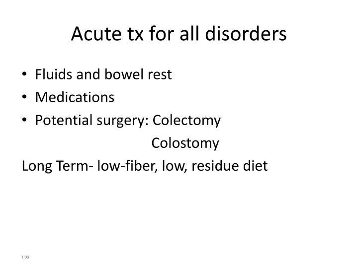 Acute tx for all disorders