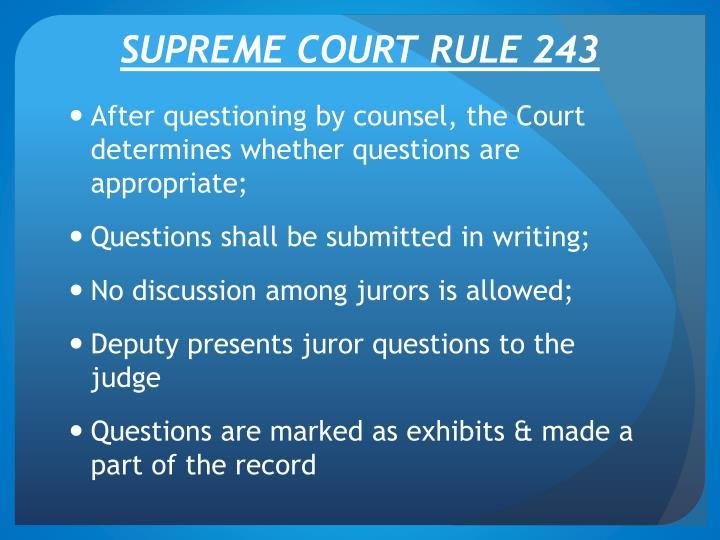 SUPREME COURT RULE 243