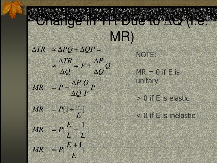 Change in TR Due to Q (i.e. MR)