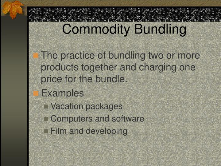 Commodity Bundling