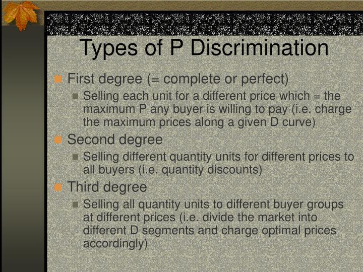 Types of P Discrimination