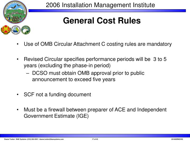 Use of OMB Circular Attachment C costing rules are mandatory