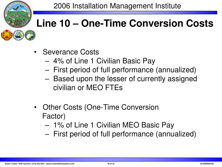 Line 10 – One-Time Conversion Costs