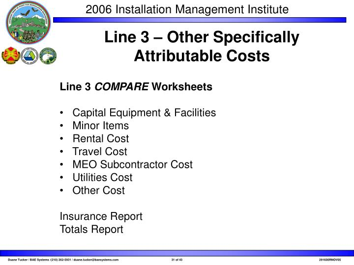 Line 3 – Other Specifically Attributable Costs