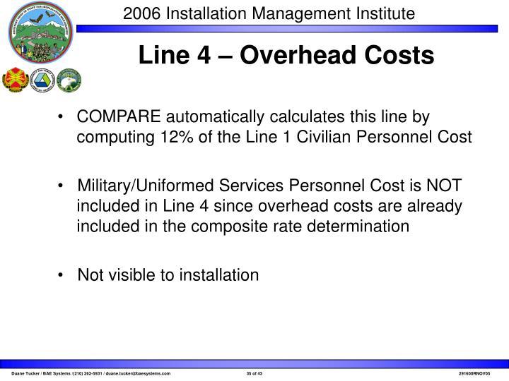 Line 4 – Overhead Costs