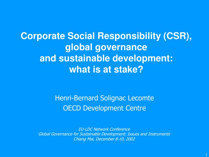 Corporate social responsibility csr global governance and sustainable development what is at stake