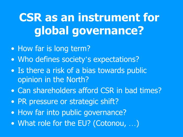 CSR as an instrument for global governance?
