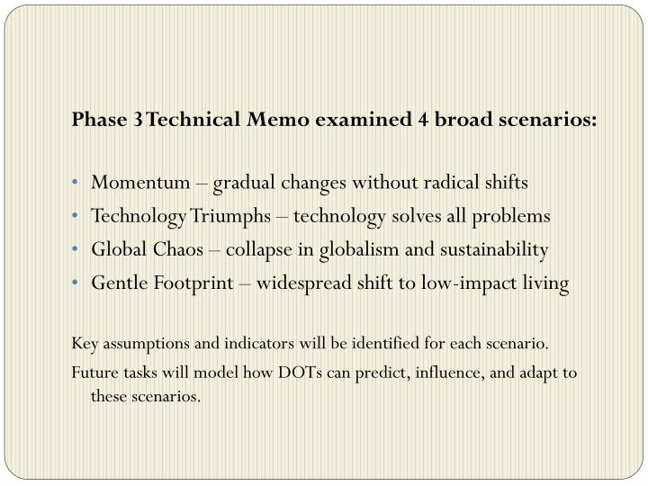 Phase 3 Technical Memo examined 4 broad scenarios: