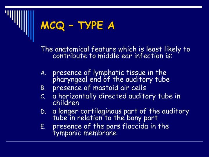 MCQ – TYPE A
